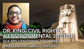 SCA NPS Centennial Volunteer Ambassador at MLK National Historic Site in Atlanta Georgia writes of Dr. King and Environmental Justice